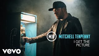 Mitchell Tenpenny I Get The Picture Audio