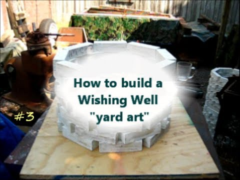 How to Build a Wishing Well / yard art project 3of - YouTube