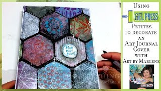 Decorating a Dina Wakley Media Journal Cover with Gel Press Petites by ART BY MARLENE