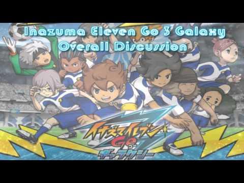 Inazuma Eleven Go Galaxy Overall Discusion