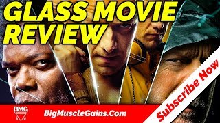 Glass Movie Review 2019 | Reaction | Big Muscle Gains