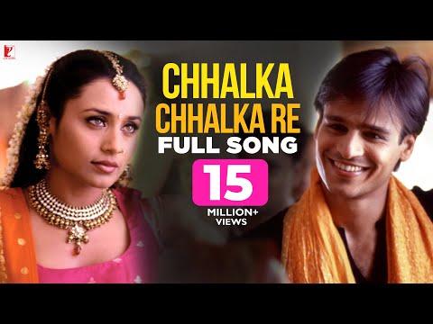 Chhalka Chhalka Re - Full Song - Saathiya