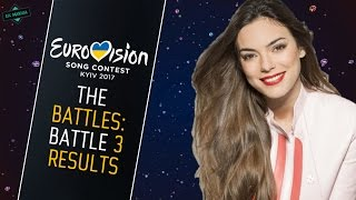 RESULTS BATTLE 3: Best Song of Eurovision (2017) • The Battles •
