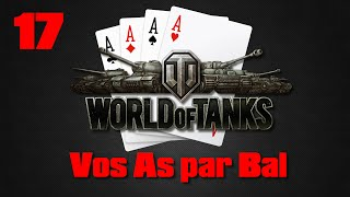 Vos As par Bal - 17 - World of Tanks