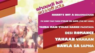 Shaadi Ke Side Effects Full Songs (Jukebox) | Farhan Akhtar, Vidya Balan