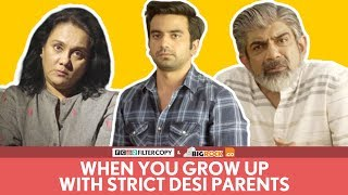 FilterCopy | When You Grow Up With Strict Desi Parents | Ft. Ayush Mehra, Deepika Amin and Rituraj