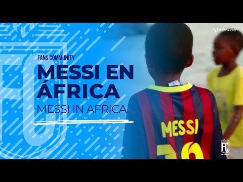 Fans Community - Messi en África
