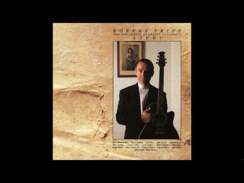 Robert Fripp&The League of Crafty Guitarists - Invocation