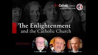 The Enlightenment & The Catholic Church Webinar