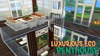 LUXURIOUS ECO PENTHOUSE 🌿 (INTERIOR)   The Sims 4   Speed Build