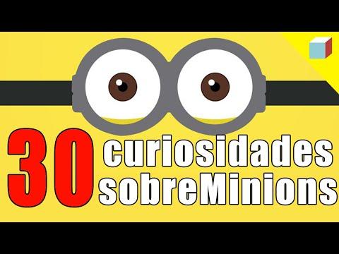30 CURIOSIDADES ACERCA DE LOS MINIONS!!