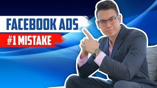 Facebook Ads THAT WORK In 2019: #1 Facebook Advertising Mistake Revealed