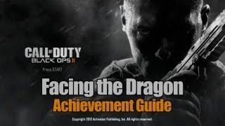 Call of Duty_ Black Ops 2 - Facing the Dragon Guide
