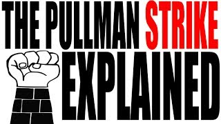 The Pullman Strike of 1894 Explained: US History Review