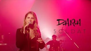 DARA - Soldat (Live Session)