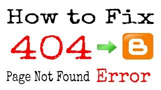 Blogger me custom redirect error 404 page not found kaise fix kare