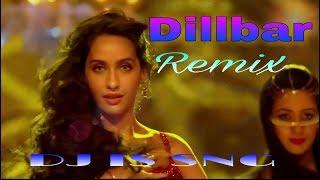 Dilbar Dilbar Remix Dj IS SNG Neha Kakkar  Satyame