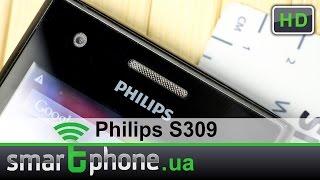 Philips S309 - Обзор смартфона