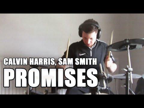 Calvin Harris, Sam Smith - Promises | Drum Cover