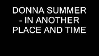 Watch Donna Summer In Another Place And Time video