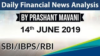14 June 2019 Daily Financial News Analysis for SBI IBPS RBI Bank PO and Clerk