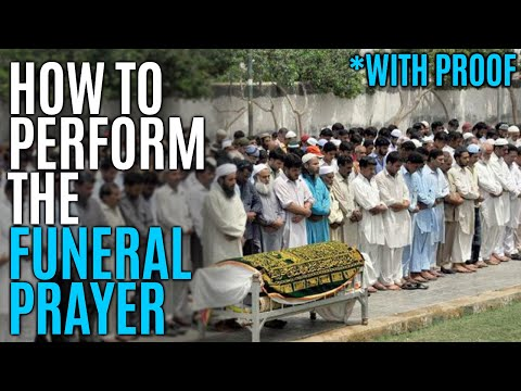 How To Perform Salatul Janazah [funeral Prayer] With Proof video