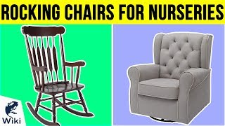 10 Best Rocking Chairs For Nurseries 2019