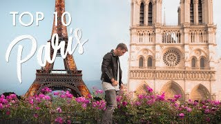 TOP 10 PARIS (THE CITY OF LOVE)
