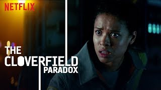 THE CLOVERFIELD PARADOX | WATCH NOW | NETFLIX