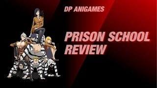 Prison School Review (Deutsch/German)