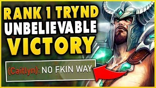 #1 TRYNDAMERE WORLD UNBELIEVABLE VICTORY IN HIGH-ELO (CRAZIEST 1V5) - League of Legends