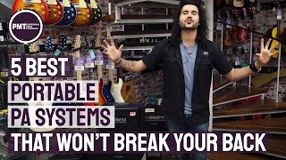 5 Best Portable PA Systems That Won't Break Your Back