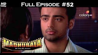 Madhubala - Full Episode 52 - With English Subtitles