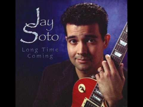 Jay Soto - Never Let You Go