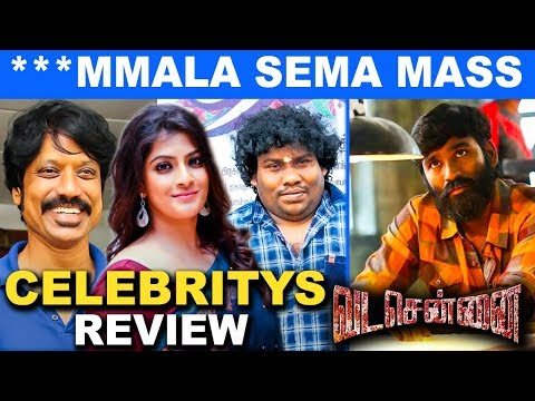 Yogi Babu , SJ Surya , Varalakshmi And more Celebrities About Vada Chennai Movie | Dhanush | Review