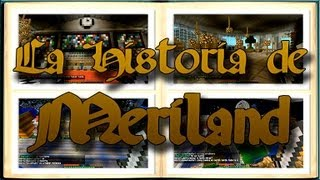 Minecraft: LA HISTORIA DE MERILAND (Con todo el progreso de construcción de NNM)