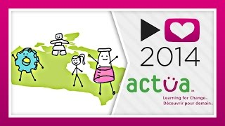 P4A 2014 - Actua (Learning For Change)