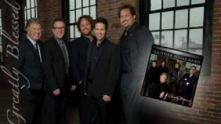Gaither Vocal Band - Greatly Blessed Highly Favored - August 2010 debut