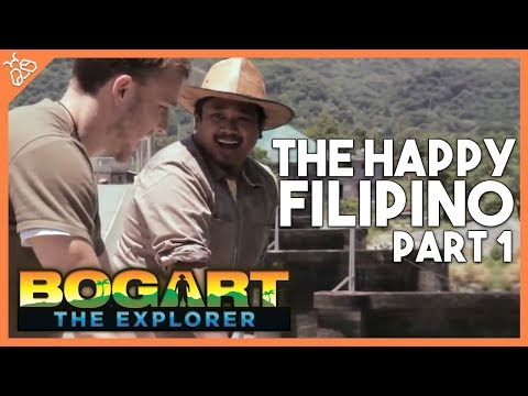 Bogart the Explorer Presents The Happy Filipino (Part 1)