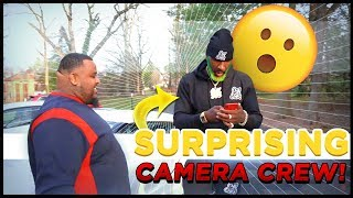 SURPRISING MY CAMERA CREW!