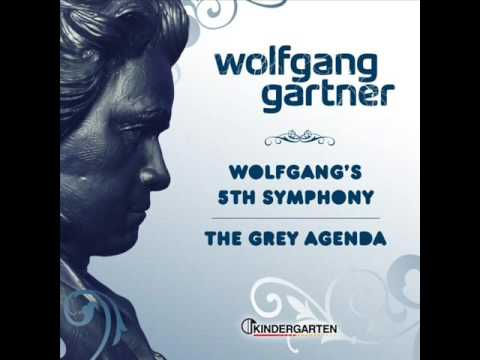 Wolfgang gartner - Wolfgang's 5th symphony  [HQ]