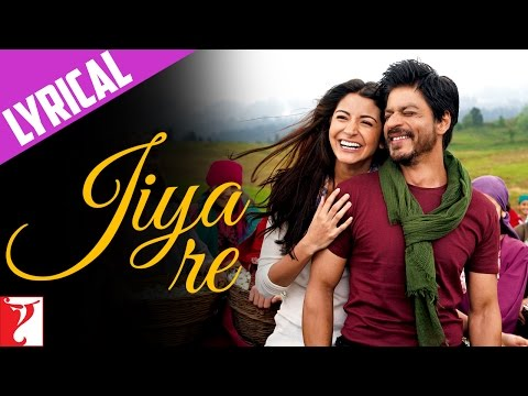 Jiya Re - Full song with Lyrics - Jab Tak Hai Jaan