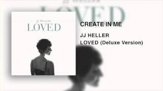 Watch Jj Heller Create In Me video
