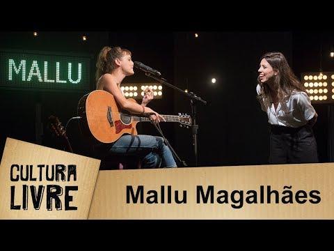 Cultura Livre | Mallu Magalhães | 10/04/2018
