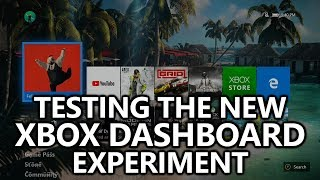 Testing the New Xbox Dashboard Experiment - Xbox Insider October 2019 (Group B)