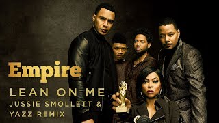 Lean On Me Remix (Full Song) | Season 5 | EMPIRE
