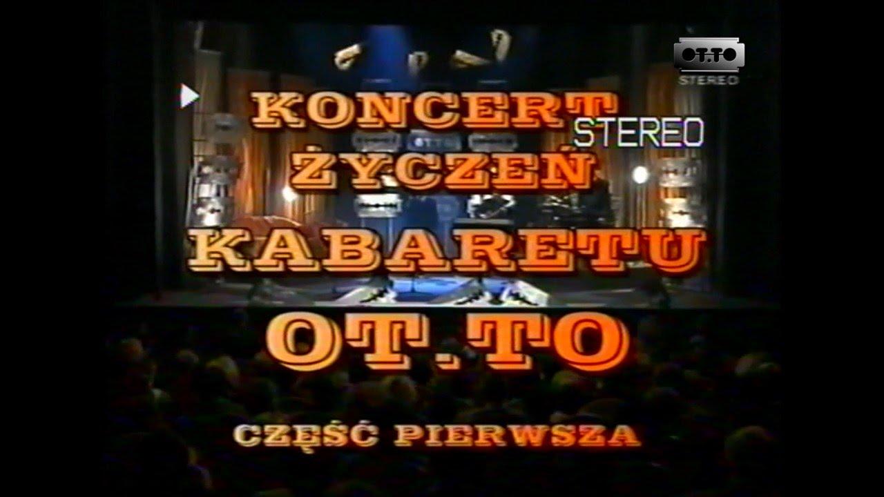 Koncert Życzeń Kabaretu OT.TO (2002) CZ. 1