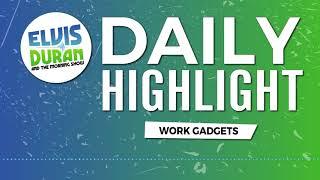 Download Lagu New Work Gadgets | Elvis Duran Daily Highlight Gratis STAFABAND