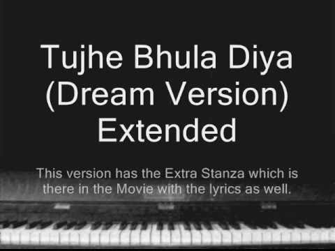 Tujhe Bhula Diya (Dream Version) Extended - Himanshu Devgan (...