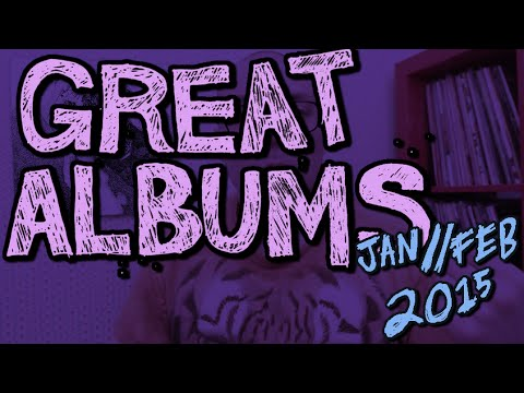 Great Albums: January   February '15 video